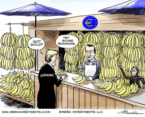 EU-Germany-ECB-Got Gold-Try-Bananas