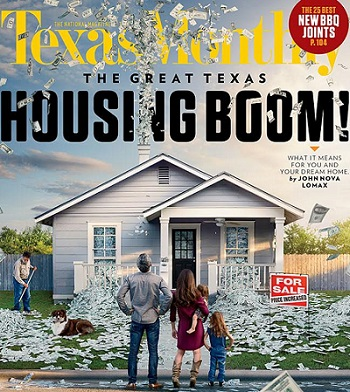 US-Texas-Monthly-November-cover=Housing-Boom